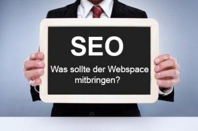 Was sollte Webspace mitbringen um alle technischen SEO Aspekte zu bedienen?