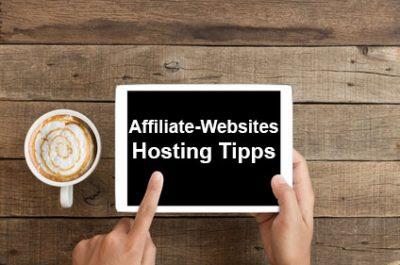 Affiliate-Websites – Hosting Tipps